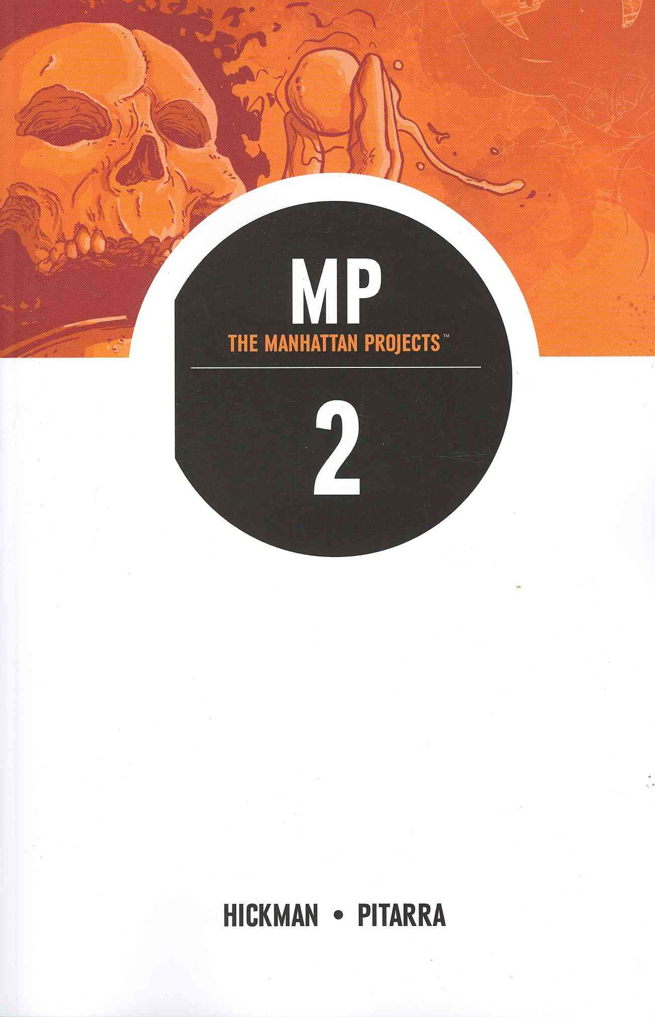 The Manhattan Projects 2 By Hickman, Jonathan